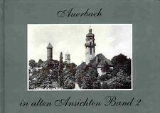 Auerbach In alten Ansichten Band 2 Martin Helmut
