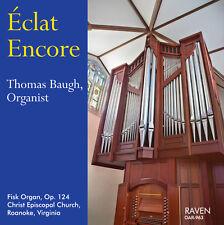 Éclat Encore: Thomas Baugh, organist, Fisk Pipe Organ, Christ Church, Roanoke VA