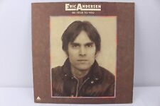Eric Andersen Be True To You Vintage Vinyl Record 1975 LP