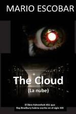 La Nube : El Libro Fahrenheit 451 Que Ray Bradbury Habria Escrito en el Siglo...