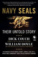 Navy Seals : Their Untold History by William Doyle and Dick Couch Hardcover Book