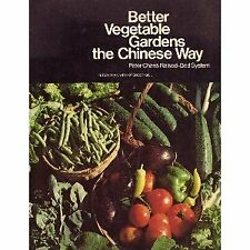 Better Vegetable Gardens the Chinese Way: Peter Ch