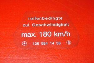 Klebeschild 180 km/h A 126 584 14 38 Mercedes Benz FIN 116 126 label