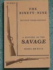 "Savage 99 Rifle - Doug Murray (aka ""The Ninety-Nine"")"