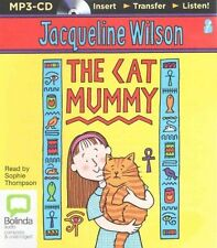 The Cat Mummy by Jacqueline Wilson (CD-Audio, 2015)