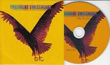 PRESIDENT SWEETHEART I Play My Shadow 2016 UK 9-track promo CD