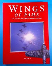 Vol. 7 Wings Of Fame The Journal Of Classic Combat Aircraft ACKTONN
