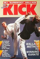 THE ULTIMATE KICK BOOK BY BILL WALLACE BLACK BELT KARATE KUNG FU MARTIAL ARTS
