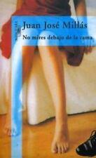 No mires debajo de la cama (Spanish Edition)