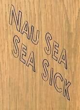 Nau Sea Sea Sick (Four Corners Familiars), Kay Rosen, Very Good, Hardcover
