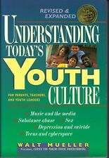 Understanding today's youth culture by Walt Mueller (Paperback)Revised&Ex panded