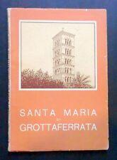 Storia Locale Lazio - Santa Maria di Grottaferrata - P. T. Minisci - 1955