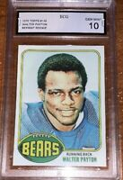 WALTER PAYTON 1976 TOPPS ROOKIE REPRINT CARD#148 GRADED GEM MINT 10
