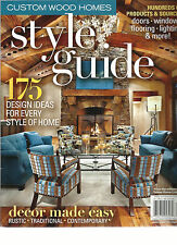 CUSTOM WOOD HOMES,  STYLE GUIDE, 2014  (175 DESIGN IDEAS FOR EVERY STYLE OF HOME