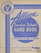ALLISON V-1710 - SERVICE SCHOOL HANDBOOK  / ALD-SSH4