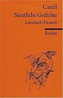 Sämtliche Gedichte: Lat. /Dt. von Catull | Buch | Zustand gut