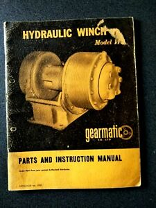 GEARMATIC MODEL11E HYDRAULIC WINCH PARTS AND INSTRUCTION MANUAL BOOK