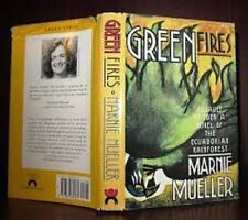 Marnie Mueller~GREEN FIRES~SIGNED 1ST/DJ~NICE COPY