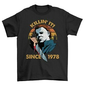 Michael Killin It Since 1978 Scary Horror Halloween Party Funny Slogan T-shirt