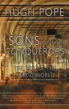 Sons of the Conquerors: The Rise of the Turkic World Pope, Hugh Paperback