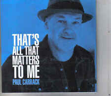 Paul Carrack-Thats All Matters To Me Promo cd single