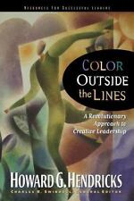 Color Outside the Lines by Charles R. Swindoll and Howard Hendricks (2007,...
