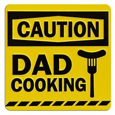 TIN MAGNET - CAUTION, DAD COOKING