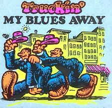 Original Vintage Truckin' My Blues Away Iron On Transfer Dayglo