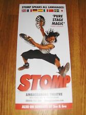 """""""STOMP"""" LEAFLET FLYER , PUT WITH TICKETS MAKES A GREAT GIFT"""