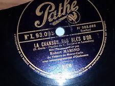 78 t -LA CHANSON DES BLES D'OR - LE TEMPS DES CERISES -  PATHE