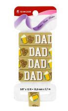 NEW Singer Ribbon DAD design w/ beer mug & pretzels on tan 5/8 in x 12 ft fabric