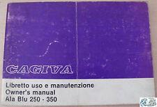 CAGIVA libretto uso e manutenzione Ala Blu 250-350