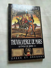 """THUVIA, VIERGE DE MARS"" E. R. BURROUGHS (1989) SCIENCE-FICTION"