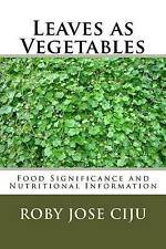 NEW Leaves as Vegetables: Food Significance and Nutritional Information