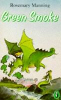 Green Smoke (Puffin Books) by Manning, Rosemary Paperback Book The Fast Free