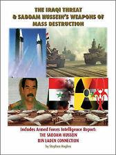 NEW The Iraqi Threat & Saddam Hussein's Weapons of Mass Destruction