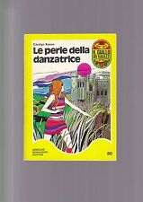 LE PERLE DELLA DANZATRICE Carolyn Keene Mondadori 1974 Il giallo dei ragazzi di