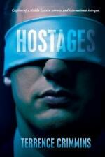 Hostages: Captives of a Middle Eastern terrorist and international int-ExLibrary