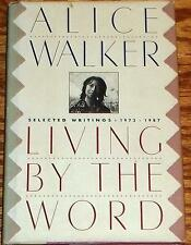 Alice Walker, LIVING BY THE WORD *SIGNED* 1988 HBDJ 1ST/1ST  New!
