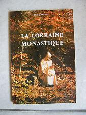 La Lorraine Monastique Michel Parisse 1981