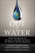 Out of Water: From Abundance to Scarcity and How to Solve the World's -ExLibrary