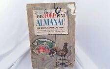 THE FORD 1954 ALMANAC, FOR FARM, RANCH AND HOME EDITED BY JOHN STROHM