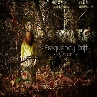 FREQUENCY DRIFT - OVER  CD NEW+