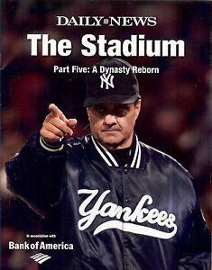 DAILY NEWS NEW YORK YANKEES THE STADIUM PART 5 A DYNASTY REBORN JOE TORRE MINT