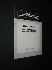 INTRUCCIONES  METZ - SCA-SYSTEM 300 + MECABLITZ 36 CT2 MECABLITZ 45 CT4 GERMANY