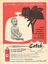 Publicité 1960  La superbombe rouge Catch énergie foudroyante mouche insecte