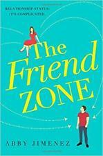The Friend Zone by Abby Jimenez Paperback 2019