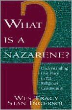 What Is a Nazarene?: Understanding Our Place in th