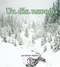 Un Dia Nevado/A Snowy Day (Mi Primer Pasa Al Mundo Real / First Step-ExLibrary