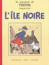 Hergé -The Adventures of Tintin reporter theÎle Black - facsimile and white